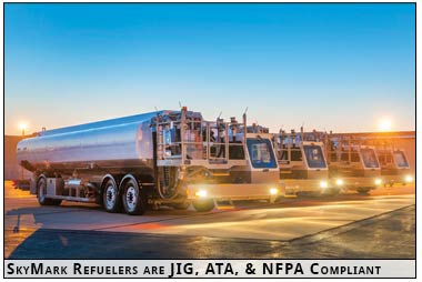 SkyMark Refuelers are JIG, ATA and NFPA Compliant